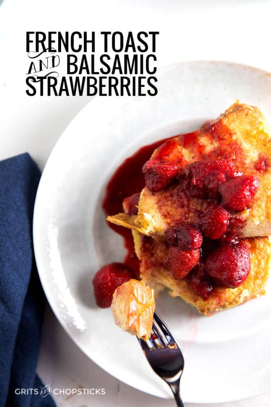 Balsamic strawberries on top of French toast are weekend perfection. Try it today!
