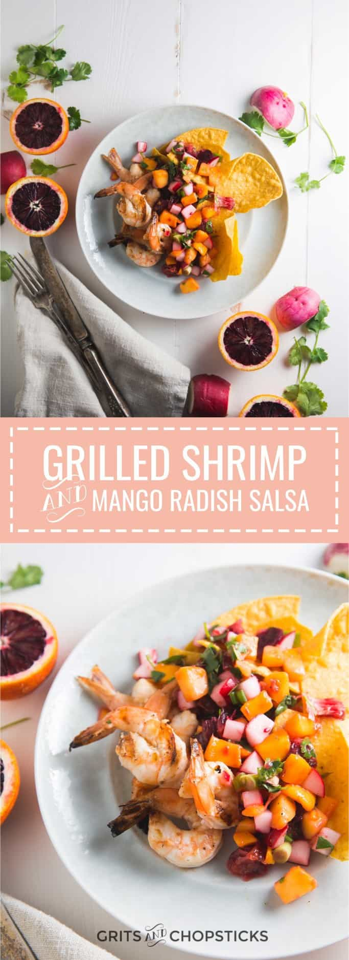 This recipe grilled shrimp with mango radish salsa and tortilla chips is a perfect meal to celebrate the arrival of spring