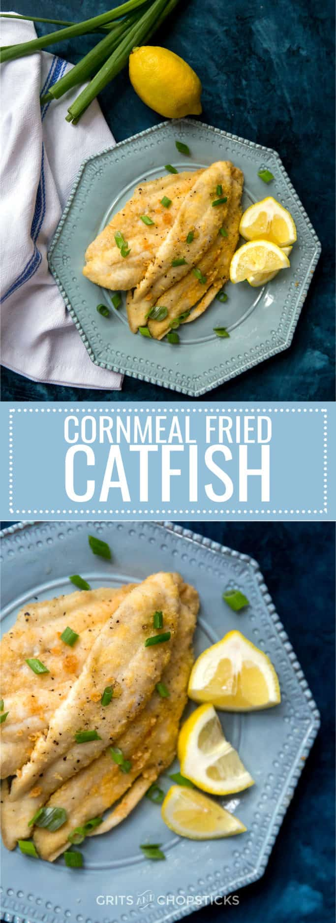 Try this cornmeal fried catfish for a good Southern weeknight meal