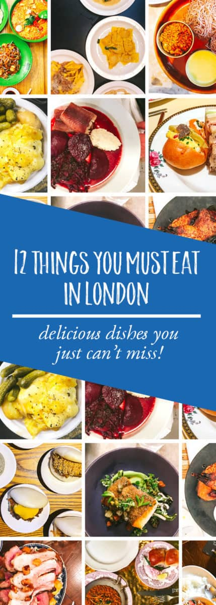 Click here to see the 12 things you must eat in London right now!