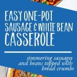 one pot sausage and white bean casserole (cassoulet)