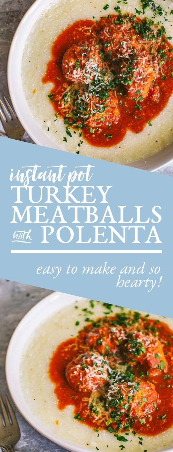 instant pot turkey meatballs with polenta