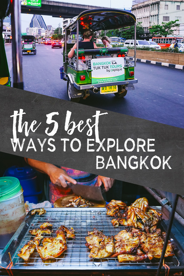 ways to explore bangkok
